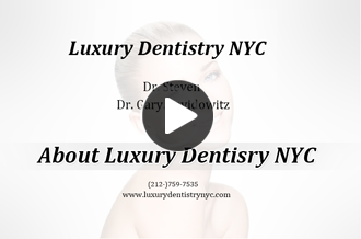 Watch Video: About Luxury Dentistry NYC